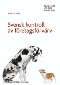 bokomslag Svensk kontroll av företagsförvärv