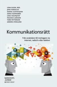 bokomslag Kommunikationsrätt : från avsändare till mottagare via internet, radio/tv eller telefoni