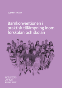 bokomslag Barnkonventionen i praktisk tillämpning inom förskolan och skolan