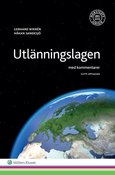 bokomslag Utlänningslagen : med kommentarer