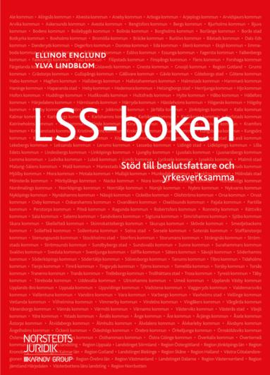 bokomslag LSS-boken : stöd till beslutsfattare och yrkesverksamma