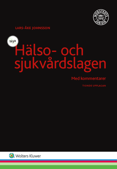 bokomslag Hälso- och sjukvårdslagen : med kommentarer