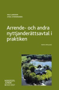 bokomslag Arrende- och andra nyttjanderättsavtal i praktiken