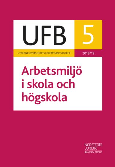 bokomslag UFB 5 Arbetsmiljö i skola och högskola 2018/19
