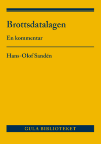 bokomslag Brottsdatalagen : en kommentar