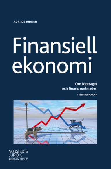 bokomslag Finansiell ekonomi : Om företaget och finansmarknaden