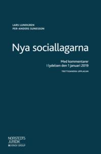 bokomslag Nya sociallagarna : med kommentarer i lydelsen den 1 januari 2019