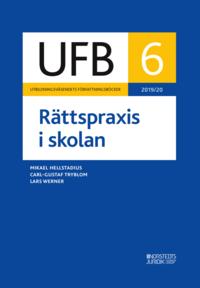 bokomslag UFB 6 Rättspraxis i skolan 2019/20 :