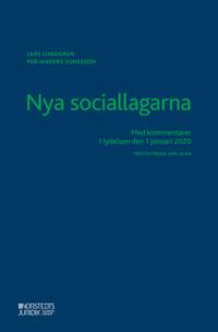 bokomslag Nya sociallagarna : med kommentarer i lydelsen den 1 januari 2020