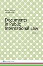 bokomslag Documents in Public International Law
