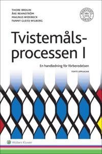 bokomslag Tvistemålsprocessen I : en handledning för förberedelsen