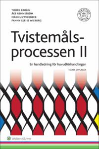 bokomslag Tvistemålsprocessen II : en handledning för huvudförhandlingen