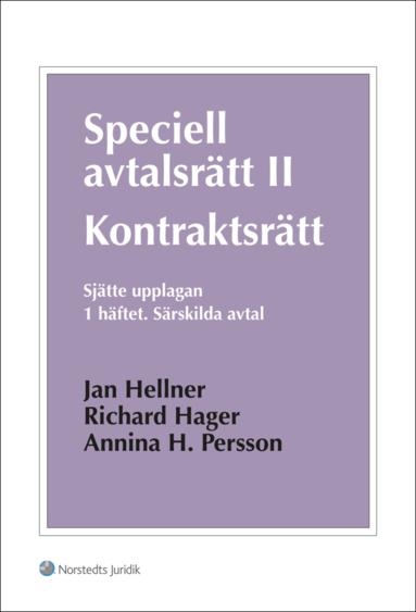 bokomslag Speciell avtalsrätt II : kontraktsrätt. H. 1, Särskilda avtal