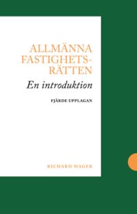 bokomslag Allmänna fastighetsrätten : en introduktion