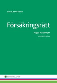 bokomslag Försäkringsrätt : några huvudlinjer