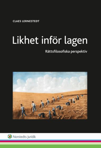 bokomslag Likhet inför lagen : rättsfilosofiska perspektiv