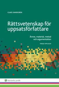 bokomslag Rättsvetenskap för uppsatsförfattare : ämne, material, metod och argumentation