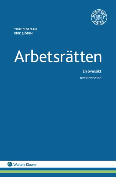 bokomslag Arbetsrätten : en översikt