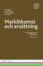 bokomslag Markåtkomst och ersättning : för bebyggelse och infrastruktur