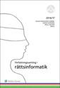bokomslag Författningssamling i rättsinformatik : 2016/17