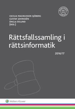 bokomslag Rättsfallssamling i rättsinformatik : 2016/17