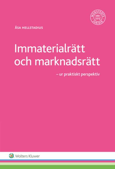 bokomslag Immaterialrätt och marknadsrätt : ur praktiskt perspektiv
