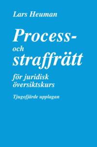 bokomslag Process- och straffrätt för juridisk översiktskurs