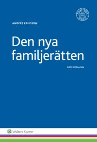 bokomslag Den nya familjerätten : makar och sambors egendomsförhållanden, bodelning och arv