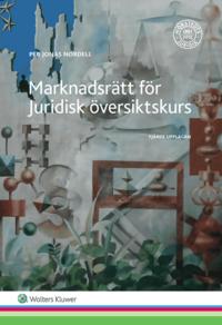 bokomslag Marknadsrätt för Juridisk översiktskurs