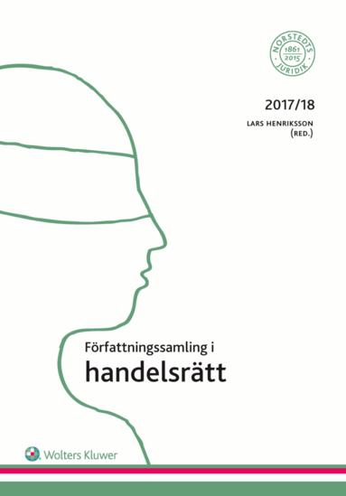 bokomslag Författningssamling i handelsrätt : 2017/18