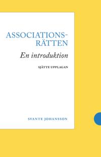 bokomslag Associationsrätten : en introduktion