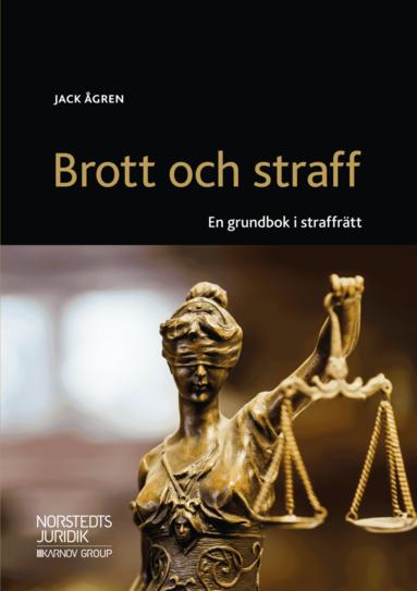 bokomslag Brott och straff : en grundbok i straffrätt