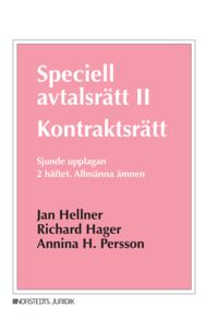 bokomslag Speciell avtalsrätt II : kontraktsrätt, Andra häftet - Allmänna ämnen