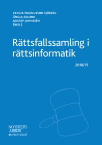 bokomslag Rättsfallssamling i rättsinformatik : 2018/19