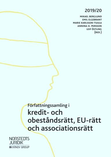 bokomslag Författningssamling i kredit- och obeståndsrätt, EU-rätt och associationsrätt : 2019/20