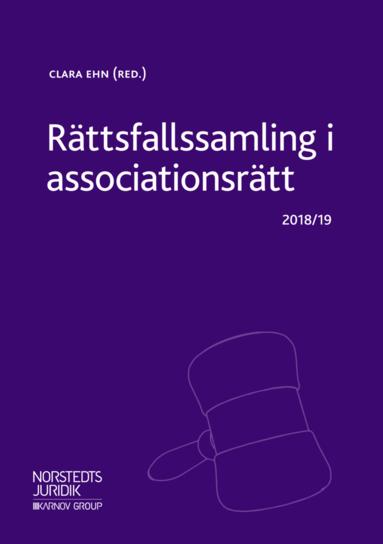 bokomslag Rättsfallssamling i associationsrätt : 2018/19