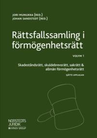 bokomslag Rättsfallssamling i förmögenhetsrätt Vol. 1, Skadeståndsrätt, skuldebrevsrätt, sakrätt & allmän förmögenhetsrätt