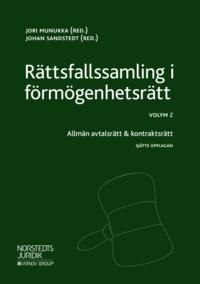 bokomslag Rättsfallssamling i förmögenhetsrätt Volym 2 : Allmän avtalsrätt & kontraktsrätt