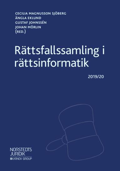 bokomslag Rättsfallssamling i rättsinformatik : 2019/20