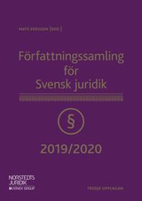 bokomslag Författningssamling för Svensk juridik : 2019/2020