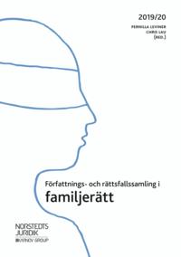 bokomslag Författnings- och rättsfallssamling i familjerätt : 2019/20