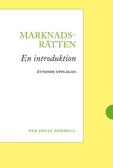 bokomslag Marknadsrätten : en introduktion