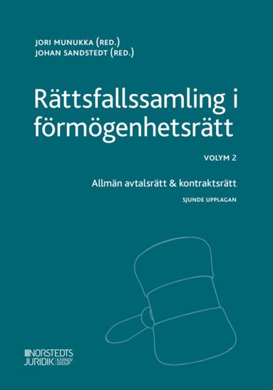 bokomslag Rättsfallssamling i förmögenhetsrätt Volym 2, Allmän avtalsrätt & kontraktsrätt