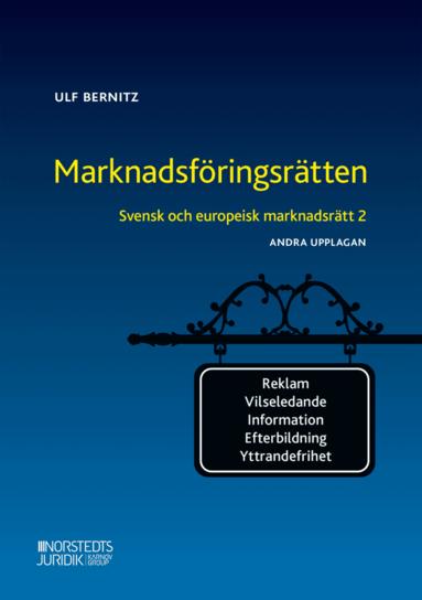 bokomslag Svensk och europeisk marknadsrätt 2 : ,arknadsföringsrätten