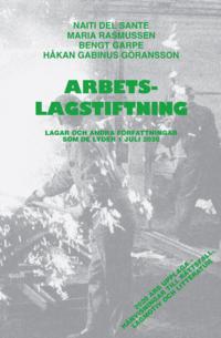 bokomslag Arbetslagstiftning : Lagar och andra författningar som de lyder 1 juli 2020