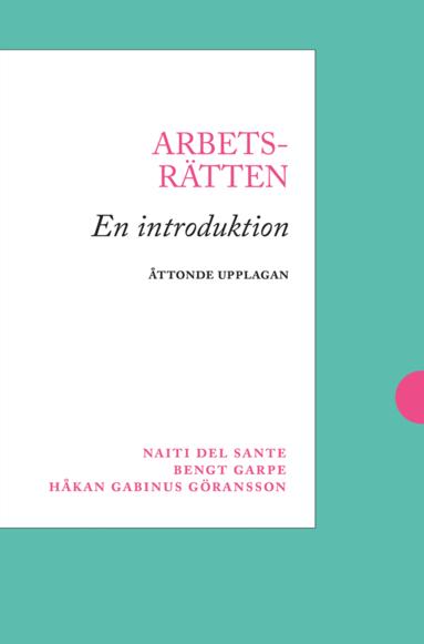 bokomslag Arbetsrätten : en introduktion