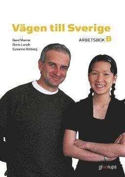 bokomslag Vägen till Sverige B, arbetsbok, 2:a uppl