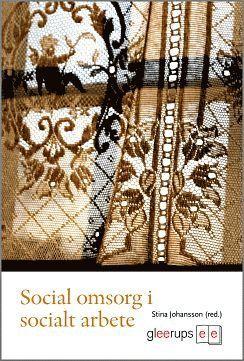bokomslag Social omsorg i socialt arbete