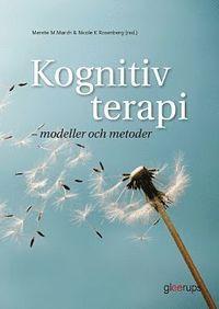 bokomslag Kognitiv terapi - modeller och metoder