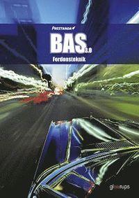 bokomslag Prestanda BAS 3.0 Fordonsteknik, faktabok, 3:e uppl
